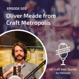 Craft Beer Podcast – Craftwork talk to Craft Metropolis