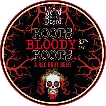 Weird Beard Bloody Roots