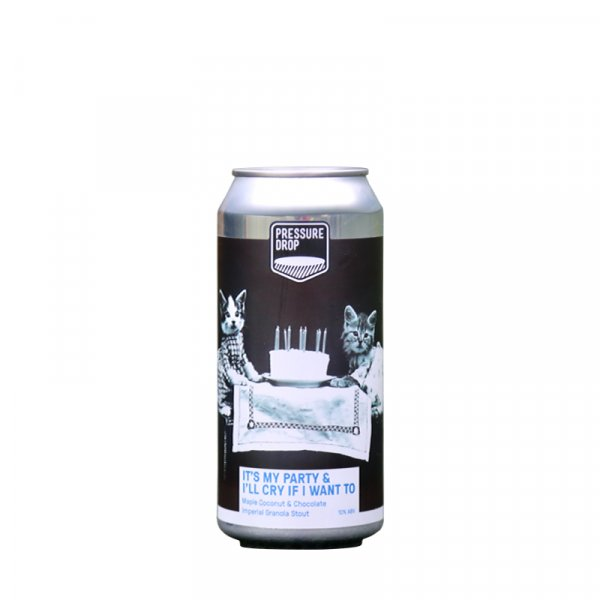 Pressure Drop – It's My Party & I'll Cry If I Want To Maple Coconut & Chocolate Imperial Granola Stout (image coming soon)